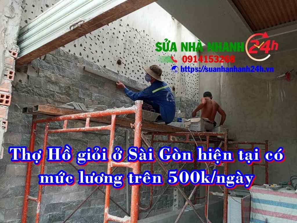 Mức lương thợ hồ giỏi ở Sài gòn 2020 là trên 500k một ngày